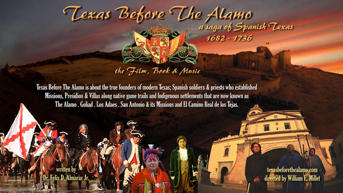 "Webb County Heritage Foundation Presents  ""TEXAS BEFORE THE ALAMO, A Saga of Spanish Texas"" A Film about the True Founders of Texas"
