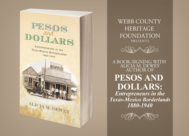 Heritage Foundation Presents Book-Signing and Lecture on Pesos and Dollars: Entrepreneurs in the Texas-Mexico Borderlands 1880-1940