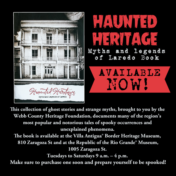 Haunted Heritage – Myths and Legends of Laredo book available now