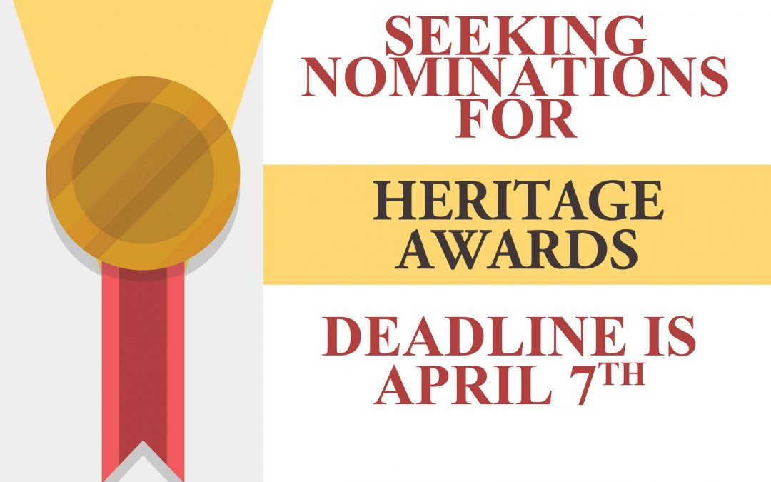 Nominations Requested for Heritage Awards 2017