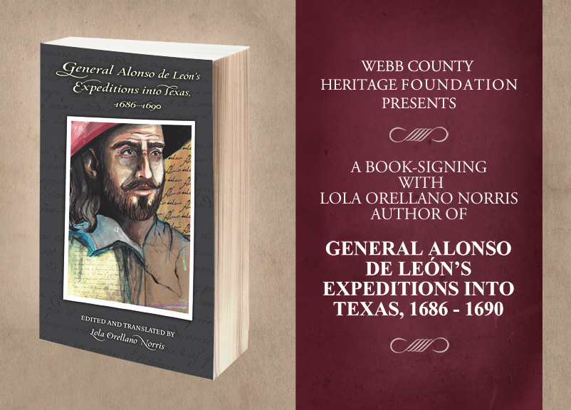 Heritage Foundation Presents Book-Signing  and Lecture on General Alonso de León's Expeditions Into Texas, 1686 – 1690