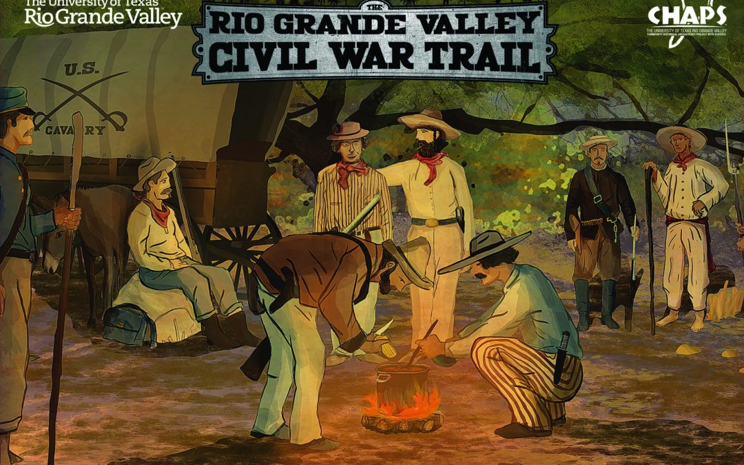 "Heritage Foundation Presents Civil War Exhibit – ""War and Peace on the Rio Grande, 1861-1867"""